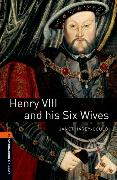 Cover-Bild zu Oxford Bookworms Library: Level 2:: Henry VIII and his Six Wives von Hardy-Gould, Janet