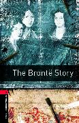 Cover-Bild zu Oxford Bookworms Library: Level 3:: The Brontë Story von Vicary, Tim