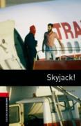 Cover-Bild zu Skyjack! Level 3 Oxford Bookworms Library (eBook) von Vicary, Tim