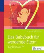 Cover-Bild zu Das Babybuch für werdende Eltern (eBook) von Keicher, Ursula