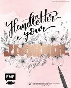Cover-Bild zu Winterhalter, Raphaela: Handletter your Journal