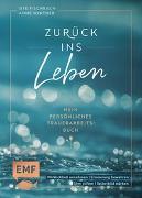 Cover-Bild zu Winther, Anne: Zurück ins Leben - Mein persönliches Trauerarbeits-Buch