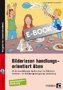 Cover-Bild zu Bilderlesen handlungsorientiert üben (eBook) von Hasenbein, Barbara