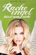Cover-Bild zu eBook Racheengel küsst man nicht (Liebesroman)