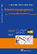 Cover-Bild zu Präventionsmanagement in Gesundheitssystemen (eBook) von Kaufmann, Stefan (Hrsg.)