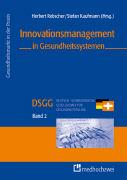 Cover-Bild zu Innovationsmanagement in Gesundheitssystemen von Rebscher, Herbert (Hrsg.)