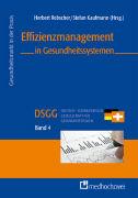 Cover-Bild zu Effizienzmanagement in Gesundheitssystemen von Rebscher, Herbert