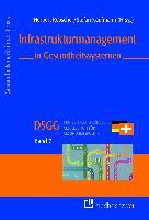 Cover-Bild zu Infrastrukturmanagement in Gesundheitssystemen von Rebscher, Herbert (Hrsg.)