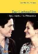 Cover-Bild zu Der Liebesfilm (eBook) von Kaufmann, Anette
