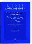 Cover-Bild zu Jesus als Bote des Heils von Prostmeier, Ferdinand R (Hrsg.)