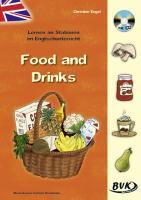 Cover-Bild zu Lernen an Stationen im Englischunterricht: Food and Drinks (inkl. CD) von Altgen, Christine