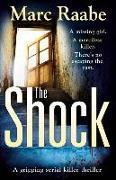 Cover-Bild zu Raabe, Marc: The Shock