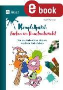 Cover-Bild zu Komplettpaket Farben im Kunstunterricht (eBook) von Wamsler, Mark