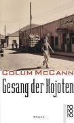 Cover-Bild zu McCann, Colum: Gesang der Kojoten