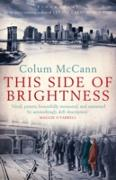 Cover-Bild zu McCann, Colum: This Side of Brightness (eBook)