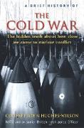 Cover-Bild zu A Brief History of the Cold War (eBook) von Hughes-Wilson, John