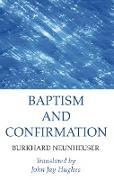 Cover-Bild zu Baptism and Confirmation (eBook) von Neunheuser, Burkhard