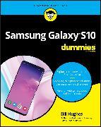 Cover-Bild zu Samsung Galaxy S10 For Dummies (eBook) von Hughes, Bill