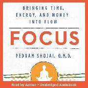 Cover-Bild zu O.M.D., Pedram Shojai: Focus (Audio Download)