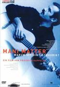 Cover-Bild zu Friedrich Kappeler (Reg.): Mani Matter: Warum syt dir so truurig