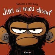 Cover-Bild zu Jim ist mies drauf von Lang, Suzanne