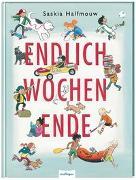 Cover-Bild zu Endlich Wochenende! von Halfmouw, Saskia (Illustr.)