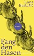 Cover-Bild zu Bastasic, Lana: Fang den Hasen (eBook)