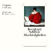 Cover-Bild zu Abschiedsfarben (Audio Download) von Schlink, Bernhard