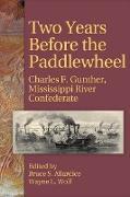 Cover-Bild zu Two Years Before the Paddlewheel von Gunther, Charles Frederick