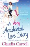 Cover-Bild zu Very Accidental Love Story (eBook) von Carroll, Claudia