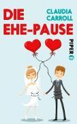 Cover-Bild zu Die Ehe-Pause (eBook) von Carroll, Claudia