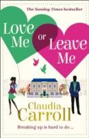 Cover-Bild zu Love Me or Leave Me von Carroll, Claudia