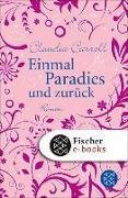 Cover-Bild zu Einmal Paradies und zurück (eBook) von Carroll, Claudia