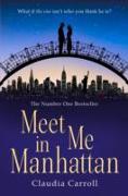 Cover-Bild zu Meet Me In Manhattan (eBook) von Carroll, Claudia