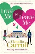 Cover-Bild zu Love Me Or Leave Me (eBook) von Carroll, Claudia