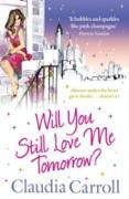 Cover-Bild zu Will You Still Love Me Tomorrow? (eBook) von Carroll, Claudia