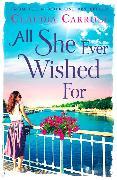 Cover-Bild zu All She Ever Wished For (eBook) von Carroll, Claudia