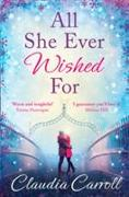 Cover-Bild zu All She Ever Wished For von Carroll, Claudia