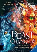 Cover-Bild zu Kaufman, Amie: Beast Changers, Band 3: Der Kampf der Tierwandler