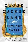 Cover-Bild zu Doerr, Anthony: Cloud Cuckoo Land
