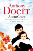 Cover-Bild zu Doerr, Anthony: About Grace (eBook)