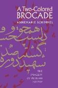 Cover-Bild zu A Two-Colored Brocade von Schimmel, Annemarie