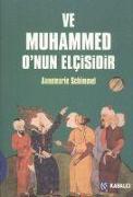 Cover-Bild zu Ve Muhammed Onun Elcisidir von Schimmel, Annemarie