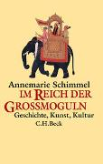 Cover-Bild zu Im Reich der Grossmoguln von Schimmel, Annemarie