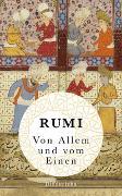 Cover-Bild zu Von Allem und vom Einen von Rumi, Dschelaladdin