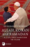 Cover-Bild zu Allah, Koran und Ramadan von Schimmel, Annemarie