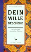 Cover-Bild zu Dein Wille geschehe von Schimmel, Annemarie