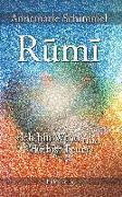 Cover-Bild zu Rumi - Ich bin Wind und du bist Feuer von Schimmel, Annemarie