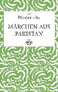 Cover-Bild zu Märchen aus Pakistan (eBook) von für Islamkunde, Annemarie Schimmel-Stiftung (Hrsg.)
