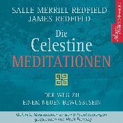 Cover-Bild zu Redfield, James: Die Celestine Meditationen (Audio Download)